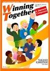 日本企業で働く外国人社員向けガイドの決定版:Winning Together at Japanese Companies 日本企業で共に成功する30のポイント